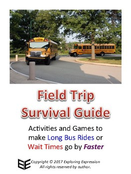 Field Trip Survival Guide