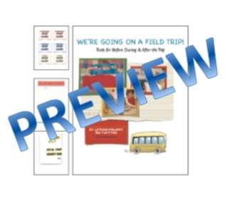 """Field Trip Fun Toolkit: """"We're Going on a Field Trip!"""""""