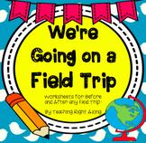 Field Trip Worksheet Activity Pack