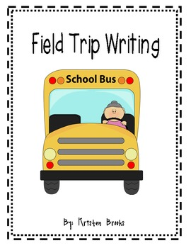Field Trip Writing Pack