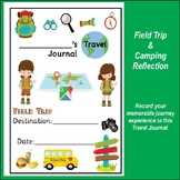 Field Trip or Camping - Travel Journal - Field Trip Reflec