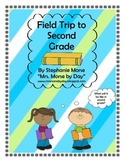 Field Trip to Second Grade