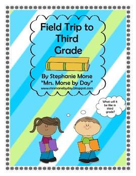 Field Trip to Third Grade