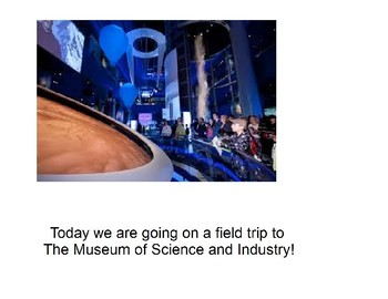 Field Trip to the Museum of Science and Industry