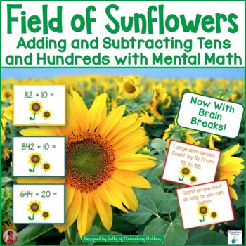Mental Math Game-Adding Tens and Hundreds with Sunflower Theme