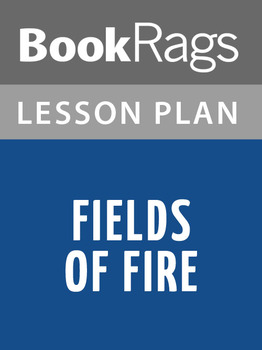 Fields of Fire Lesson Plans