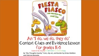 """""""Fiesta Fiasco""""- Context Clues and Evidence Lesson for Unknown Vocabulary"""