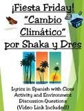 Fiesta Friday!  Cambio Climatico Song Activity in Spanish