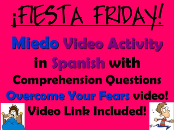 Fiesta Friday!  Fear Video Activity in Spanish - El Miedo