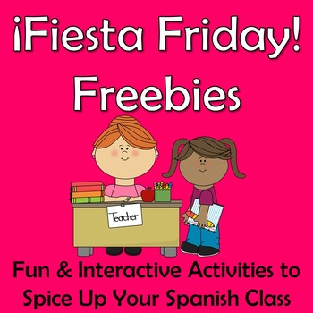 Fiesta Friday Freebies - Fun and Interactive Activities for Your Spanish Class