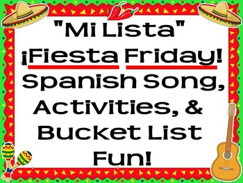 Fiesta Friday!  La Lista Song with Comprehension Questions