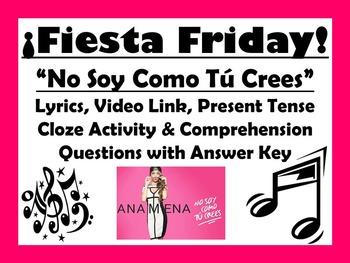 Fiesta Friday!  No Soy Como Tu Crees Spanish Lyrics, Comprehension & Cloze Acts