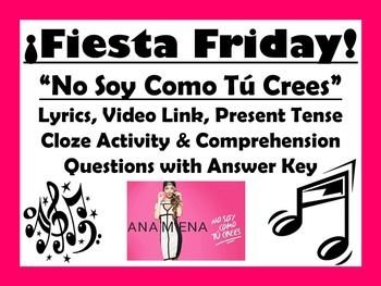 Fiesta Friday!  No Soy Como Tu Crees Spanish Lyrics, Compr