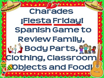 Fiesta Friday!  Spanish Charades Editable Game - Body, Fam