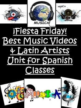 Fiesta Friday!  Spanish Music Videos and Latin Artists Unit