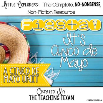 Fiesta! It's Cinco de Mayo:  A Non-Fiction Cinco de Mayo Unit