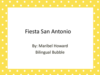 Fiesta San Antonio, Battle of Flowers, The Order of the Alamo and more