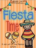 Fiesta Time A Mini Unit on the Mexican Culture
