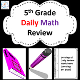 Fifth Grade Daily Math Review: 140 Day Bundle