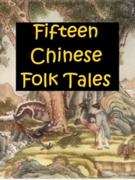 Fifteen Chinese Folk Tales