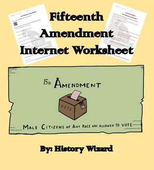 Fifteenth Amendment Internet Worksheet