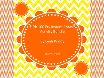 Fifth 100 Fry Phrase Activity