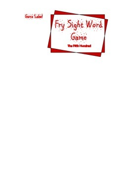 Fry's List Sight Word Game - Fifth Hundred