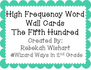 Fifth 100 High Frequency Words- Word Wall Cards