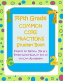 Fifth (5th) Grade Common Core Fractions Student Book Activity and Assessment