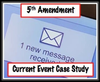 5th Amendment Current Event Case Study Common Core Ready