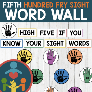 Fifth Fry Sight Words - High Five Word Wall