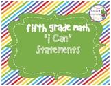 Fifth Grade (5th Grade) Math I Can Statements