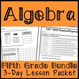 Fifth Grade Algebra, 3-Day Lesson Bundle, Operations and Algebraic Thinking