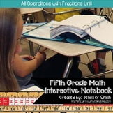 Fifth Grade- All Operations with Fractions Interactive Notebook