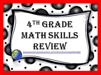 4th Grade Math Review Aligned With CCSS (Editable)