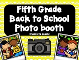 Fifth Grade Back to School Photo Booth 2017