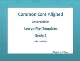 Fifth Grade Common Core Aligned Interactive Lesson Plan Templates