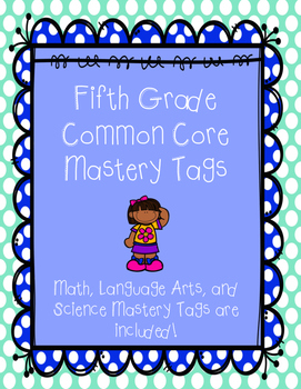 Fifth Grade Common Core Mastery Tags