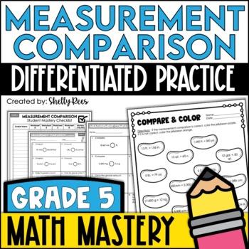 Compare Measurements - Metric & Customary (5th Grade Commo