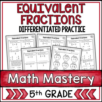 Equivalent Fractions (5th Grade Common Core Math: 5.NF.1)
