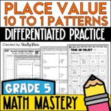 Place Value Patterns Worksheets 10 to 1 Relationships