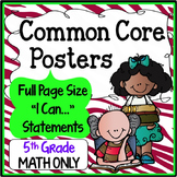 Common Core Posters Full Page (5th Grade) - MATH ONLY