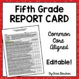 Fifth Grade Common Core Standards Based Progress Report/Report Card  {Editable}