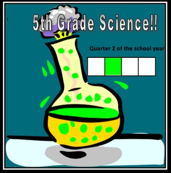 Fifth Grade Common Core and Next Generation Science NGSS Lessons: Quarter 2