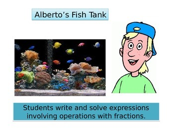 "Fifth Grade Critical Area 2 Math Performance task""Alberto's Tank"""