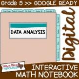 Fifth Grade DIGITAL Math Interactive Notebook: Data Analys