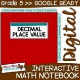 Fifth Grade DIGITAL Math Interactive Notebook: Decimal Pla
