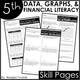 Fifth Grade Data, Graphs, and Financial Literacy Skill Pages