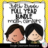 Fifth Grade DIGITAL Math Centers BUNDLE for GOOGLE Classroom