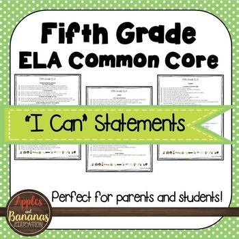 "Fifth Grade ELA Common Core ""I Can"" Statements"